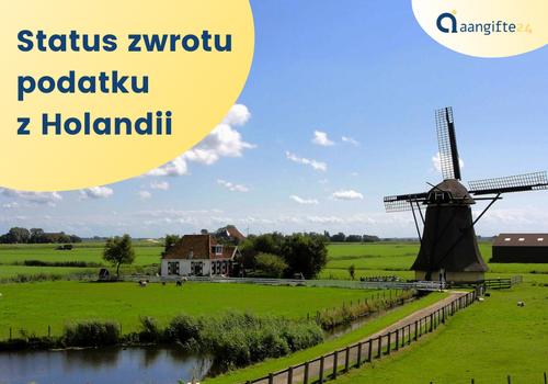 Jak sprawdzić status zwrotu podatku z Holandii