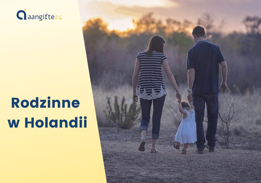 Zasiłek rodzinny w Holandii dla Polaków