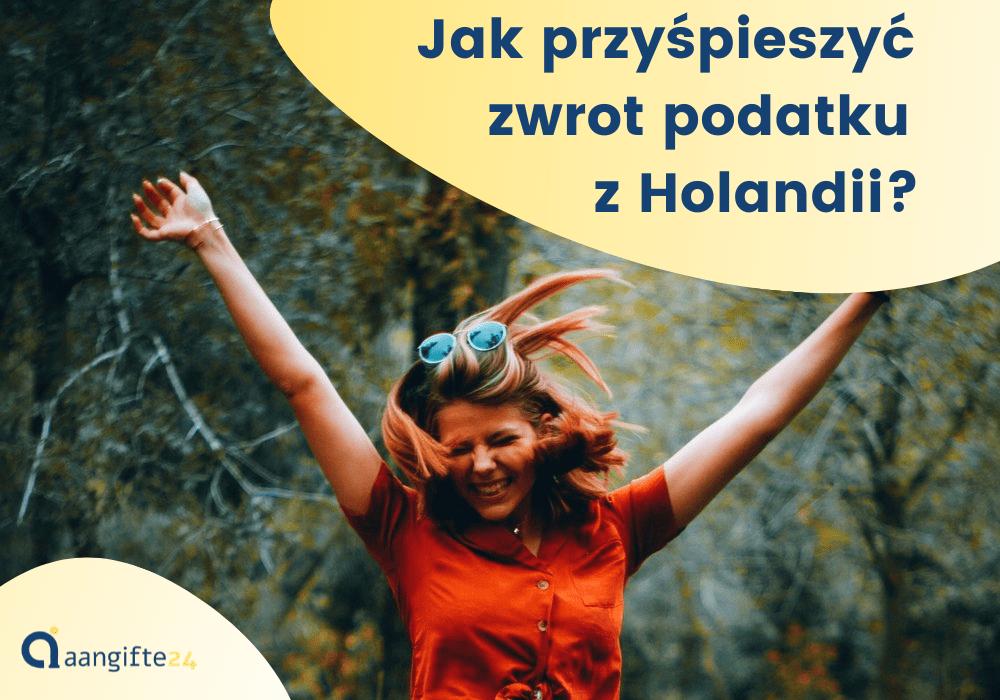 Zwrot podatku z Holandii – jak rozliczyć w Polsce?